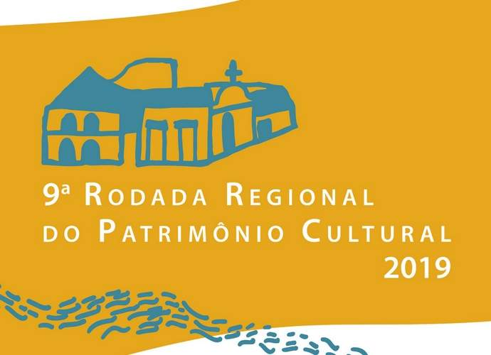 Rodada Regional do Patrimônio Cultural