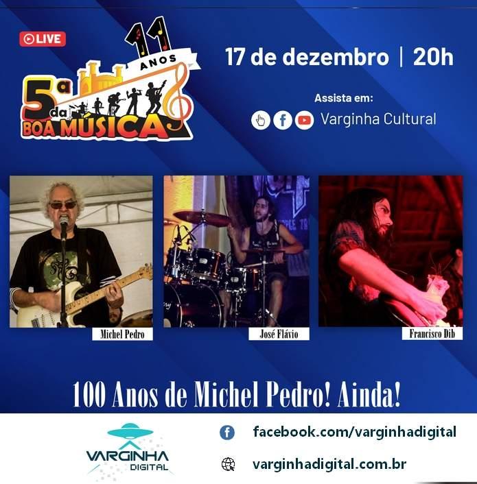 5ªda Bo Música 100 anos de Michel
